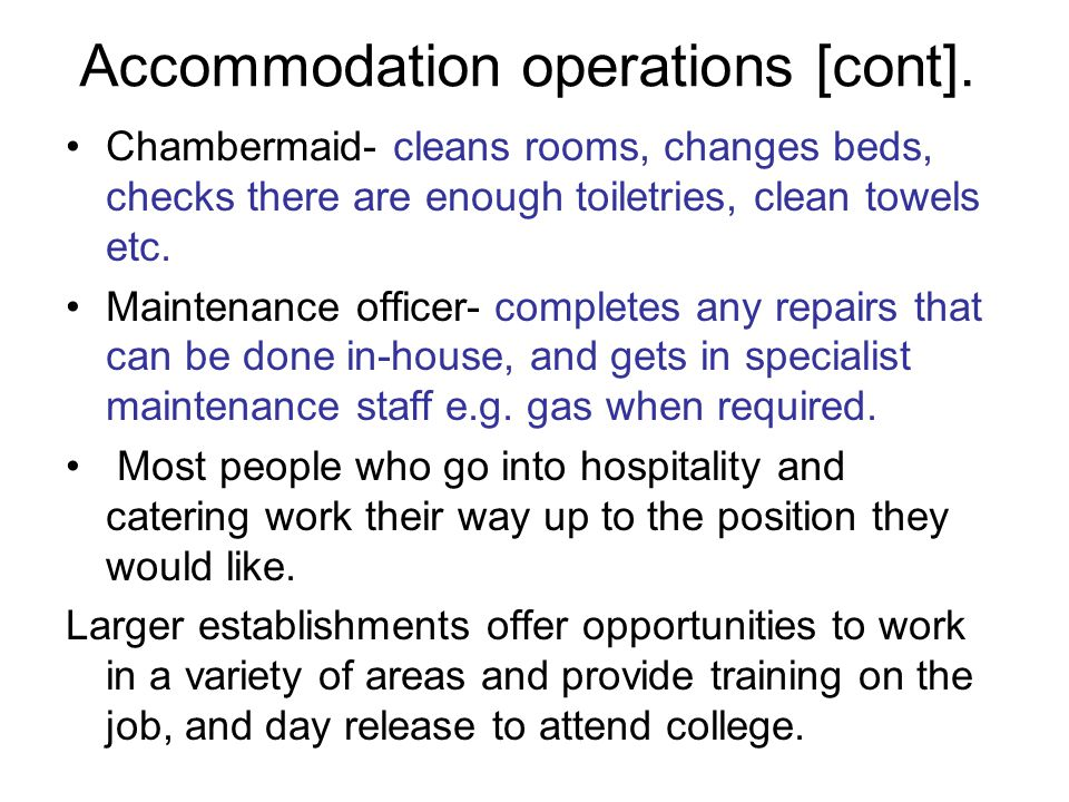 Accommodation operations [cont].